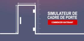 Gagnez du temps avec notre nouveau simulateur de cadres de portes